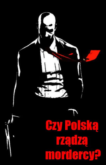 czy Polska rzadza mordercy