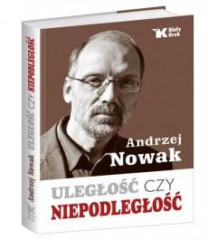 nowak-uleglosc_czy_niepodleglosc_3d-0