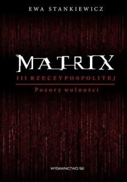 matrix-iii-rzeczypospolitej-pozory-wolnosci-2
